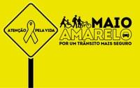 Maio Amarelo: no transito, o sentido é a vida